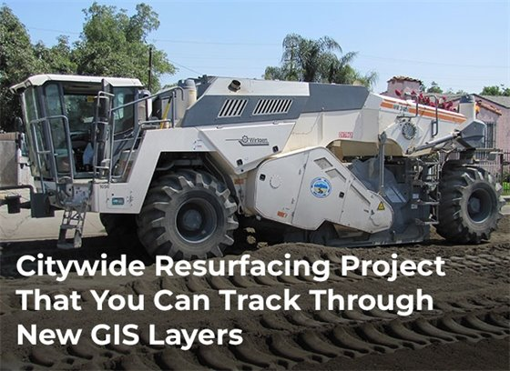 Citywide Resurfacing Project & New GIS Layers