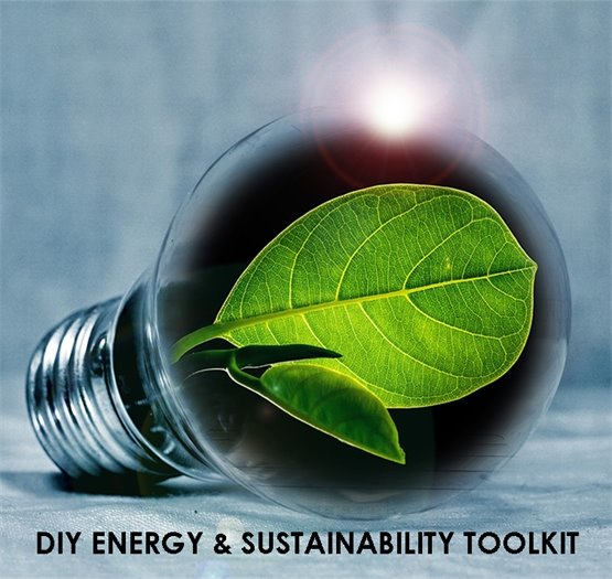 DIY Energy and Sustainability Toolkit